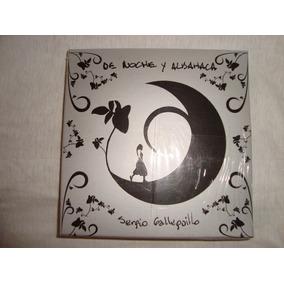 Sergio Galleguillo Noche Y Albahaca Nuevo Audio Cd Caballito