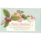 Tarjeta De Publicidad Tónico Oriental. Fines De 1800
