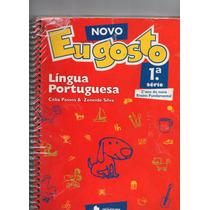 Eu Gosto - Lingua Portuguesa 1° Série 2° Ano