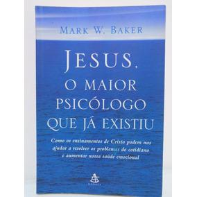 Livro Jesus , O Maior Psicólogo Que Já Existiu - Usado