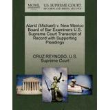 Libro Alarid (michael) V. New Mexico Board Of Bar, Cruz Reyn