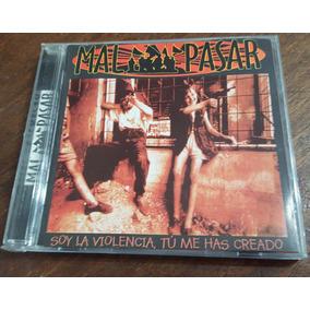 Mal Pasar - Soy La Violencia Cd 1ra Edicion La Polla Records