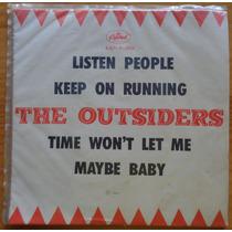Outsiders Compacto De Vinil Listen People 1967 Mono