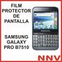 Film Protector De Pantalla Samsung B7510 Galaxy Pro Nnv