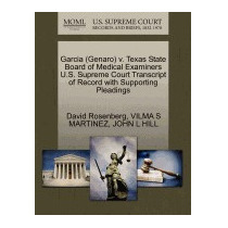 Libro Garcia (genaro) V. Texas State Board Of, David Rosenbe