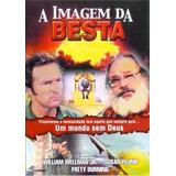 A Imagem Da Besta - Dvd