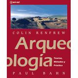 Colin Renfrew Paul Bahn Arqueología Editorial Akal