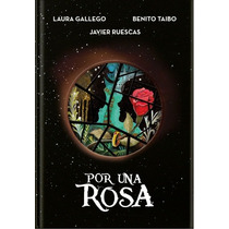 Libro Por Una Rosa - Benito Taibo Nuevo Envio Gratis