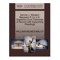 Libro Sanner V. Western Maryland R Co U.s., William Milnes M