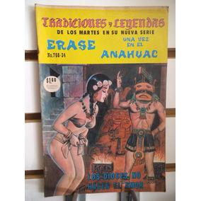 Tradiciones Y Leyendas De La Colonia 768 Erase Vez Anahuac