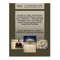 Libro Douglas M. Costle, Administrator,, Joan Z Bernstein