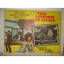 Jane Fonda, Tres Ladrones En Apuros, Cartel De Cine