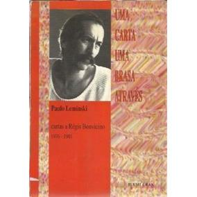 Livro Uma Carta Uma Brasa Através Paulo Leminski