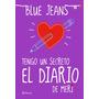Tengo Un Secreto: Diario De Meri - Blue Jeans - Epub - Pdf