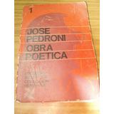 Jose Pedroni Obra Poetica Tomo 1