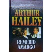 Livro Remédio Amargo Arthur Hailey