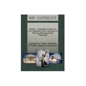 Libro Paridy V. Caterpillar Tractor Co U.s., Edward W Tobin