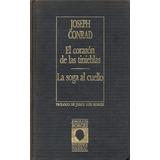 El Corazón De Las Tinieblas / La Soga Al Cuello / Orbis