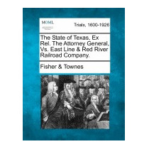 Libro State Of Texas, Ex Rel. The Attorney, Fisher & Townes