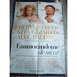 Afiche Orig Cine 1x0,72 Enamorandome De Mi Ex. M Streep