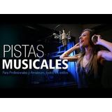 Pistas Musicales Para Cantar.
