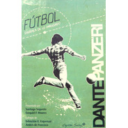 Fútbol Dinámica De Lo Impensado, Panzeri, Cap. Swing