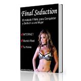 Metodo Para Conquistar Y Seduccir A Una Mujer-ebook