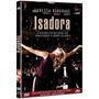 Dvd Isadora - Redgrave Vanessa - Original Novo
