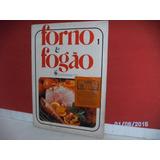 Livro/revista Forno E Fogão Nº1 Abril Cultural 1974 Equip-fj