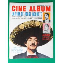 1961 La Vida De Jorge Negrete Revista Cine Album Maria Felix