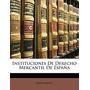 Instituciones De Derecho Mercantil De Espana, Anonymous
