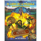 Metegol, El Libro De La Película - Eduardo Sacheri