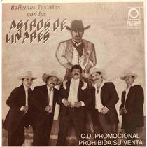 Cd Astros De Linares Tex Mex Volveras Promo Usado