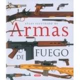 Atlas Ilustrado Armas De Fuego Susaeta (digital)