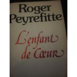 Roger Peyrefitte L´enfant De Coeur Albin Michel