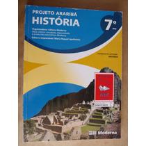 Historia Projeto Arariba 7º Ano Livro Bom Estado Hf2