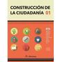 Paquete De Libros Construcción De La Ciudadanía Tres Tomos