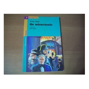 Livro Os Miseráveis=josé Angeli=scipione Editora=victor Hugo