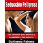 Seducción Peligrosa Libro Digital Pdf Y 2 Guías Pdf
