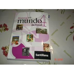 Historia 4 El Mundo Actual De Santillana