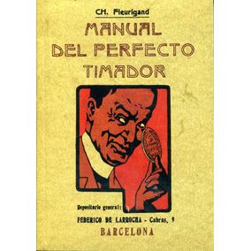 Manual Del Perfecto Timador - Ch. Fleurigand / Maxtor