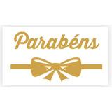 1000 Etiquetas Adesivas Douradas Parabéns - Presentes, Etc