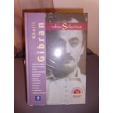 Obras Selectas / Khalil Gibran (el Profeta, El Loco, Etc)