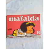 Mafalda Nº 10 Quino. Ed. De La Flor. Bs. As: 1994.