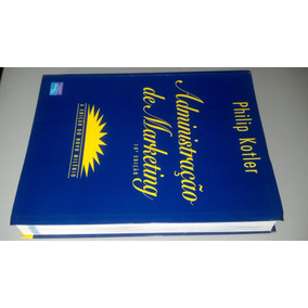 Administração De Marketing - Philip Kotler - 10ª Edição