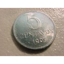Rara E Antiga Moeda De 5 Centavos Ano 1969 (brasil) !!!