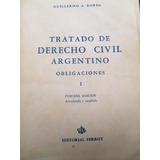 Borda - Tratado De Derecho Civil Argentino - Obligaciones I