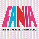Fania - The 75 Greatest Fania Songs (itunes) 2013