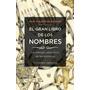 El Gran Libro De Los Nombres - Shlezinger - Obelisco