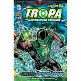 Kit Tropa Dos Lanternas Verdes: 1 & 2 - Novos 52! - Panini